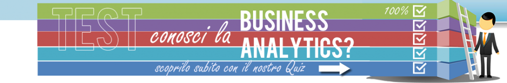 Conosci la Business Analytics? Test