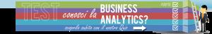 Conosci la Business Analytics? Test